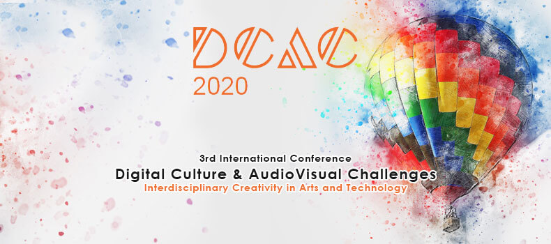 Call for Papers. Corfu, Greece. International Conference on Digital Culture & AudioVisual Challenges. Deadline: February 20, 2020