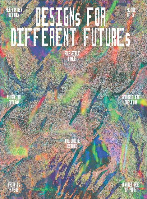 Kathryn B. Hiesinger, Michelle Millar Fisher, Emmet Byrne, Maite Borjabad López-Pastor, and Zoë Ryan (Eds.), Designs for Different Futures, Yale University Press